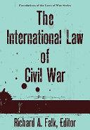 The International Law of Civil War
