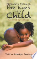 Parenting Through The Eyes Of A Child Book PDF