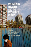 Women s Health and the World s Cities