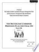 Taos Resource Area (NM) and San Luis Resource Area (CO), Rio Grande Corridor Coordinated Resource Management Plan (CRMP) and Taos Resource Management Plan Amendment