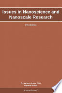 Issues in Nanoscience and Nanoscale Research: 2011 Edition