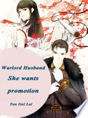Warlord Husband: She wants promotion