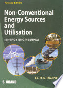 Non-Conventional Energy Sources and Utilisation