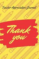 THANK YOU-Teacher Appreciation Journal