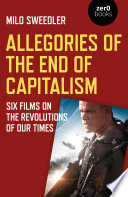 Allegories of the End of Capitalism