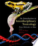 An Introduction To Interdisciplinary Toxicology Book PDF
