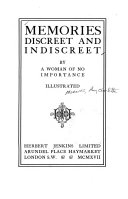Memories Discreet and Indiscreet