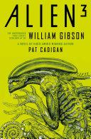 Alien - Alien 3: The Unproduced Screenplay by William Gibson Pdf/ePub eBook