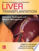 Liver Transplantation  Operative Techniques and Medical Management Book