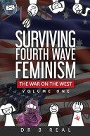 Surviving Fourth Wave Feminism