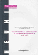 Crime And Criminal Justice In Europe And North America 1995 1997