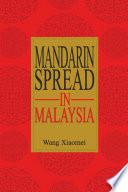 Mandarin Spread in Malaysia (UM Press)