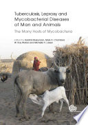 Tuberculosis  Leprosy and Mycobacterial Diseases of Man and Animals