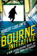 Robert Ludlum's (TM) The Bourne Initiative