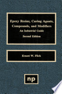 Epoxy Resins  Curing Agents  Compounds  and Modifiers  Second Edition