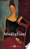 Delphi Complete Paintings of Amedeo Modigliani (Illustrated)