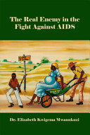 The Real Enemy in the Fight Against AIDS Pdf/ePub eBook