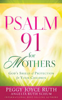 Psalm 91 for Mothers