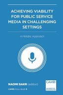 Achieving Viability for Public Service Media in Challenging Settings