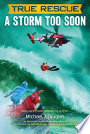 True Rescue  A Storm Too Soon