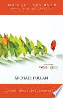 Indelible Leadership Book