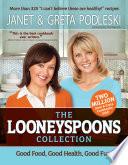"""The Looneyspoons Collection"" by Janet Podleski, Greta Podleski"