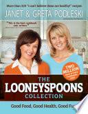 """The Looneyspoons Collection"" by Janet Podleski, Greta Podleski"