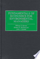 Fundamentals of Economics for Environmental Managers