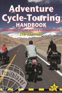 Adventure Cycle-Touring Handbook