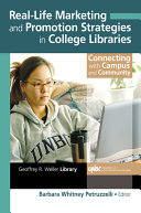 Real Life Marketing and Promotion Strategies in College Libraries