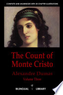 The Count of Monte Cristo Volume 3  le Comte de Monte Cristo Tome 3  English French Parallel Text Edition in Six Volumes