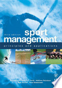 """""""Sport Management: Principles and Applications"""" by Russell Hoye, Aaron C.T. Smith, Matthew Nicholson, Bob Stewart"""