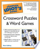Crossword Puzzles and Word Games - The Complete Idiot's Guide