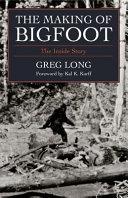 The Making of Bigfoot