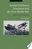 British Children s Literature and the First World War
