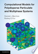 Computational Models For Polydisperse Particulate And Multiphase Systems Book PDF