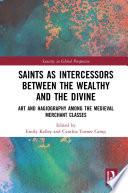 Saints as Intercessors between the Wealthy and the Divine