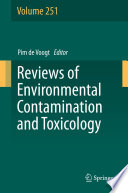 Reviews of Environmental Contamination and Toxicology Volume 251