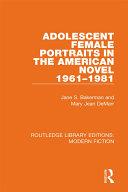 Adolescent Female Portraits in the American Novel 1961-1981 ebook