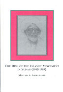 The Rise Of The Islamic Movement In Sudan 1945 1989