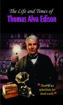 The Life And Times of Thomas Alva Edison Pdf
