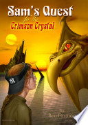 Sam s Quest for the Crimson Crystal