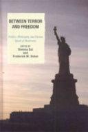 Between Terror and Freedom
