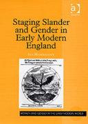 Staging Slander and Gender in Early Modern England