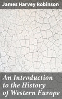 An Introduction to the History of Western Europe [Pdf/ePub] eBook