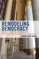 Remodeling Democracy