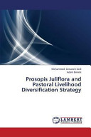 Prosopis Juliflora and Pastoral Livelihood Diversification Strategy