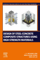 Design of Steel Concrete Composite Structures Using High Strength Materials
