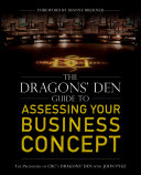 The Dragons  Den Guide to Assessing Your Business Concept