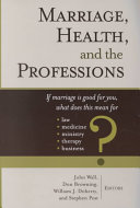 Marriage, Health, and the Professions